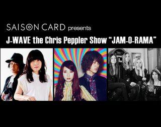 "J-WAVE the Chris Peppler Show ""JAM-O-RAMA"""