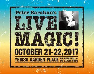 "Peter Barakan's "" Live Magic!"" 2017"