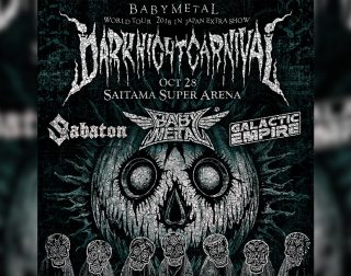 "BABYMETAL ""Dark Night Carnival"" w/ Sabaton & Galactic Empire"