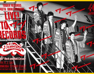 TOWER RECORDS 40th anniversary LIVE! TO \ワー/ RECORDS feat. THE BAWDIES