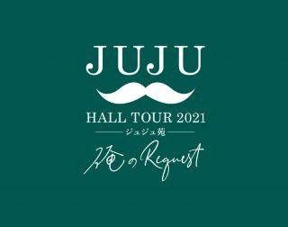 JUJU HALL TOUR 2021